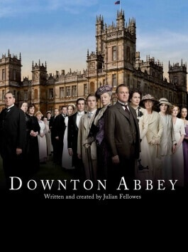 Downton Abbey, la série britannique culte !