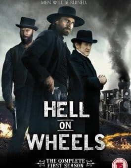 Hell on Wheels, l'Enfer de l'Ouest