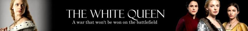 the white queen série banner