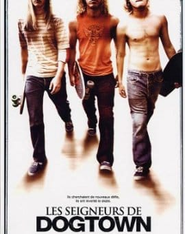 Les Seigneurs de Dogtown - Lords of Dogtown
