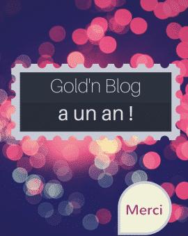 Gold'n Blog a un an 2015