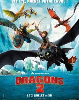 Dragons 2 : How to train your dragon