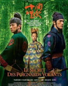Le Secret des poignards volants, le film de Zhang Yimou
