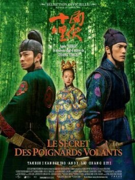 Le Secret des poignards volants, le film de Zhang Yimou