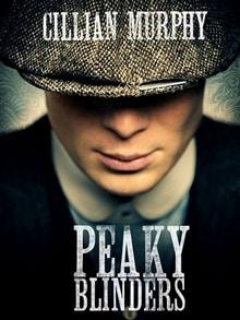 Peaky Blinders, la série historique autour de gangsters