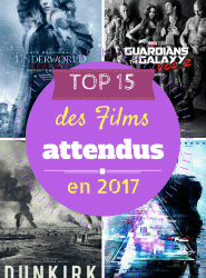 top_films_attendus_en_2017