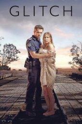 Glitch : La série qui fait revenir les morts
