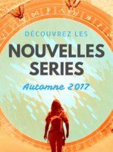 Nouvelles series automne 2017