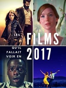 Les films qu'il fallait voir en 2017