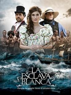La Esclava Blanca (L'Esclave Blanche), la telenovela colombienne
