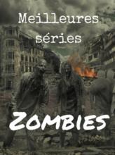 meilleure série zombie