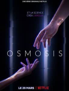 osmosis serie netflix poster affiche