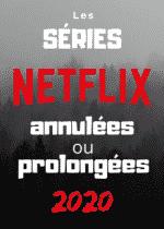 Netflix : Liste des séries annulées ou prolongées en 2020