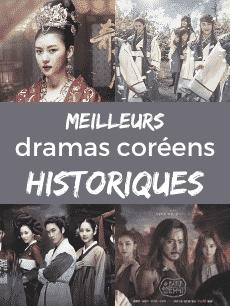 TOP des meilleurs dramas coréens historiques