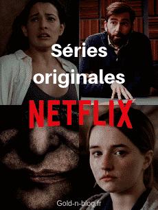 Séries originales NETFLIX rentrée 2019