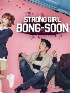 Strong Girl Bong-Soon, le k-drama