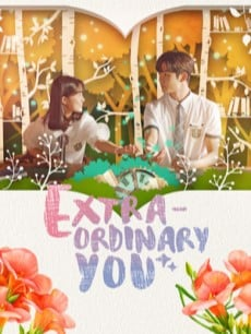 Extraordinary You, le kdrama de romance