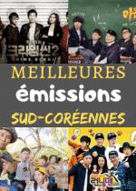 Les meilleures émissions coréennes : notre TOP 10 !