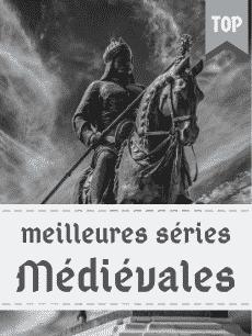Top des meilleures séries médiévales