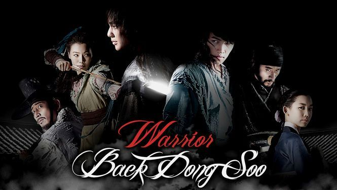 warrior-baek-dong-soo drama coreen