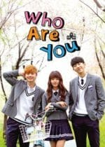 Who Are You : School 2015, le K-drama
